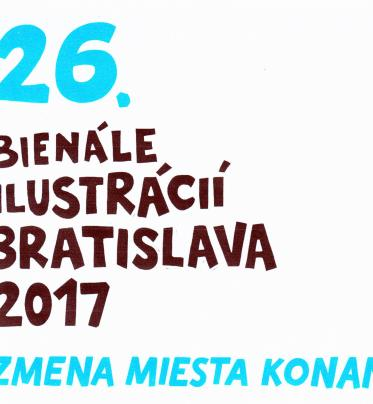 The Biennale of Illustrations Bratislava after the half-century changed its location